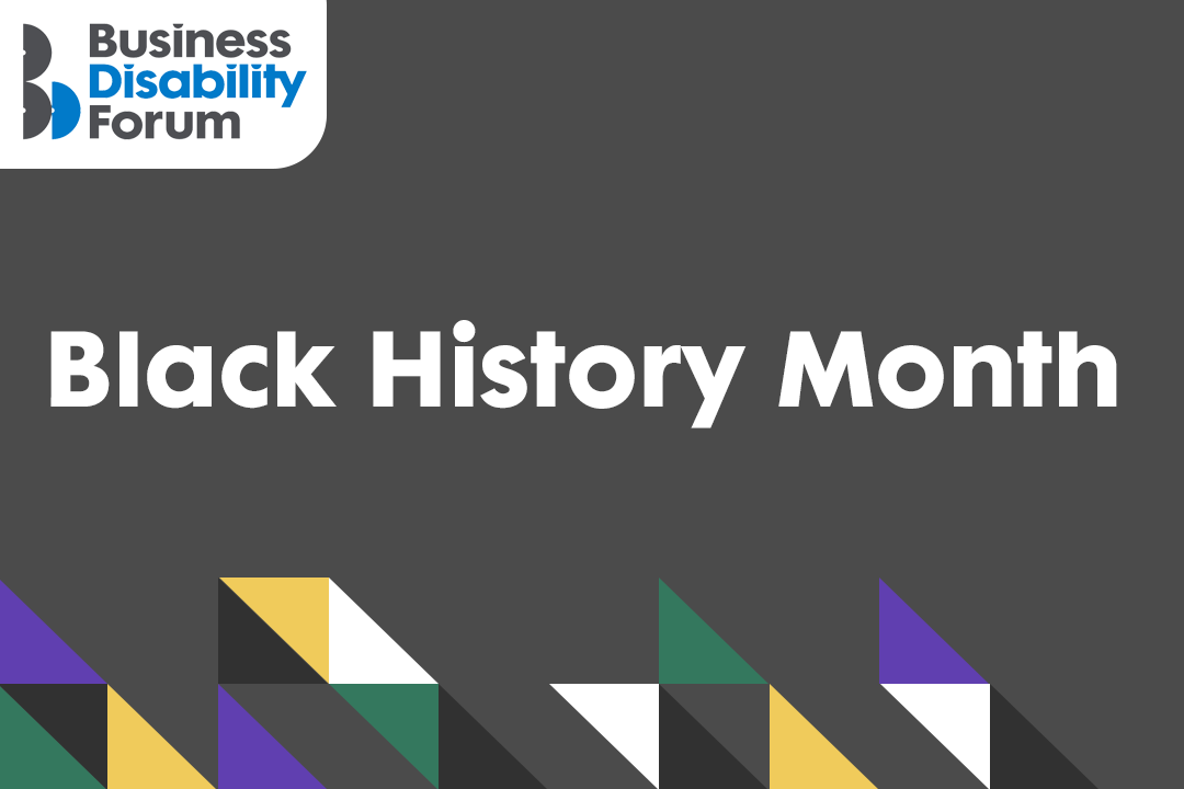 Business Disability Forum - Black History Month